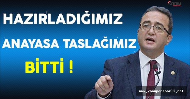 CHP Genel Başkan Yardımcısı Tezcan: Hazırladığımız Anayasa Taslağı Bitti !