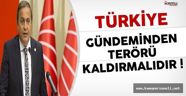 CHP Genel Başkan Yardımcısı Torun: Terör Sorunu Gündemden Kalkması Gerekiyor
