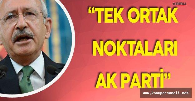 """CHP Genel Başkanı:"""" FETÖ, PKK, DAEŞ AK Partinin Desteğini Almıştır"""""""