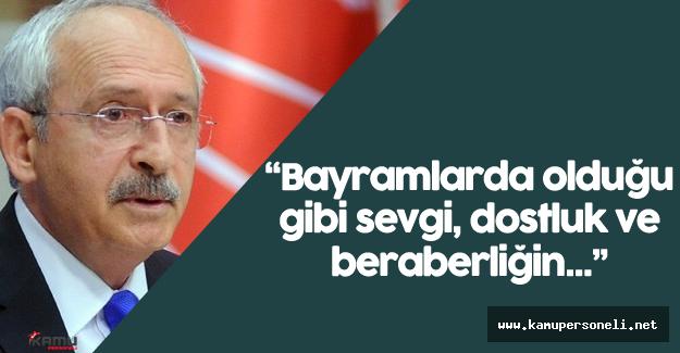 CHP Genel Başkanı Kılıçdaroğlu'ndan Ramazan Bayramı Mesajı