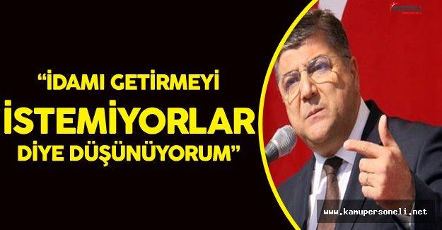 CHP Genel Sekreteri Kamil Oktay Sındır'dan FLAŞ ! İdam Açıklaması