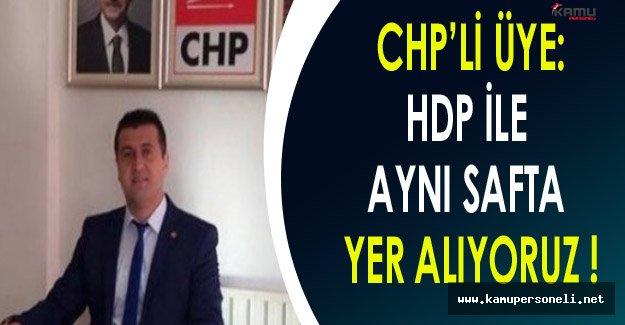 CHP Üyesi Yeşil: Partimiz HDP İle Aynı Safta Yer Alıyor