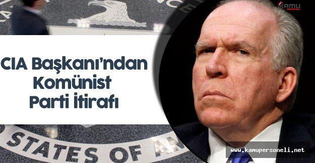 CIA Başkanı Komünist Partiye Oy Vermiş