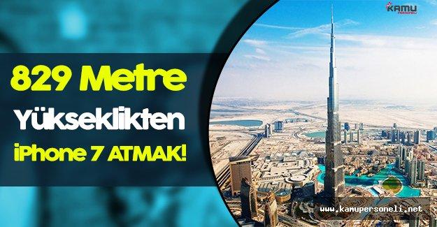Çılgın Test: Dünya' nın En Yüksek Binasından Aşağıya iPhone 7 Atmak!