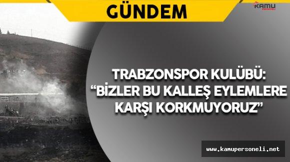 Cizre'deki Hain Terör Saldırısına Trabzonspor Kulübünden Tepki