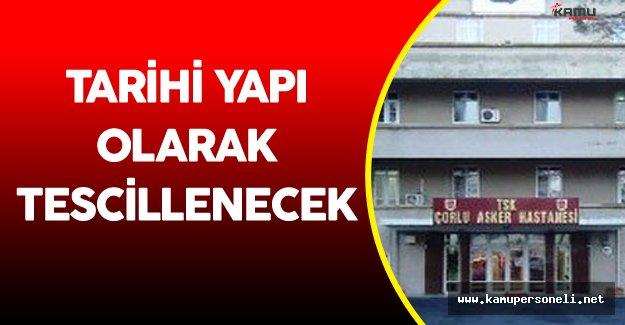 Çorlu'daki Asker Hastanesi İçin Karar Verildi