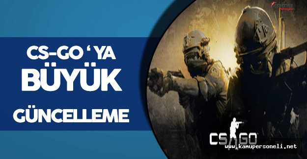 Counter Strike: Global Offensive (CS-GO) Güncellendi