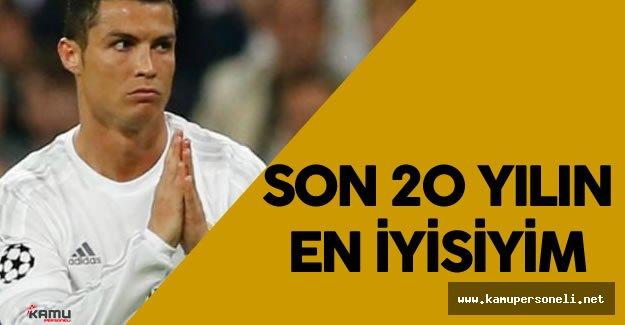 """Cristiano Ronaldo : """" Son 20 Yılın En İyisiyim"""""""
