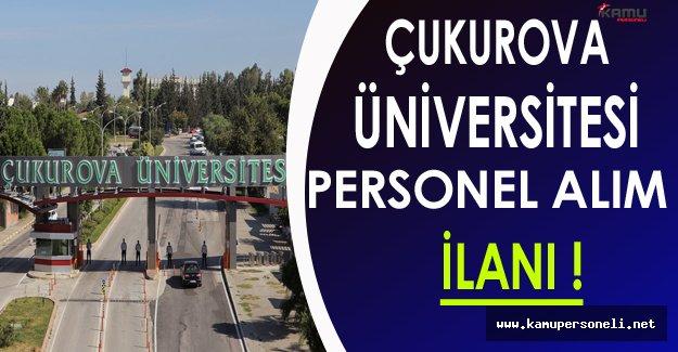 Çukurova Üniversitesi Personel Alım İlanı