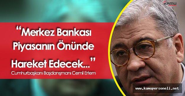 Cumhurbaşkanı Başdanışmanı Ertem'den MB Faiz Kararı Sonrası Açıklamalar