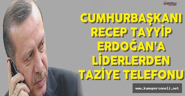 Cumhurbaşkanı Erdoğan'a İstanbul Terör Saldırısı Hakkında Liderlerden Taziye Telefonu
