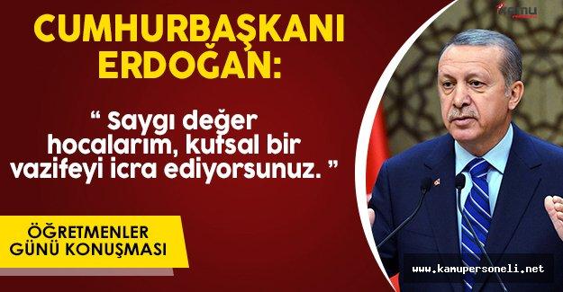 Cumhurbaşkanı Erdoğan' dan 24 Kasım Öğretmenler Günü Konuşması