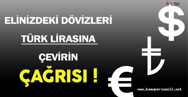 Cumhurbaşkanı Erdoğan'dan Dövizleri TL'ye Çevirin Çağrısı !