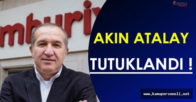 Cumhuriyet Gazetesi İcra Kurulu Başkanı Atalay Tutuklandı