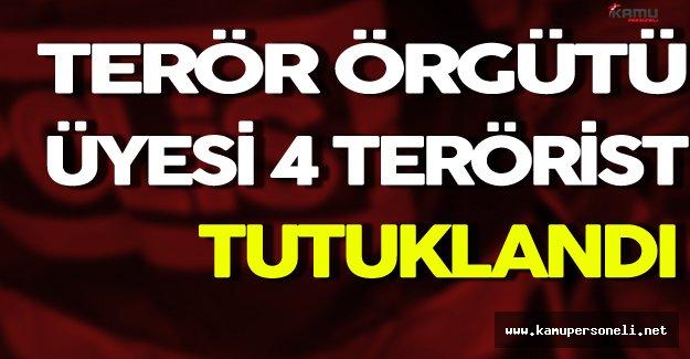 DAEŞ ve PKK Mensubu 4 Terörist Tutuklandı