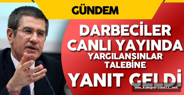 Darbeciler TRT'de Canlı Yayında Yargılanacak Mı ? Sorusuna Canikli'den Yanıt Geldi