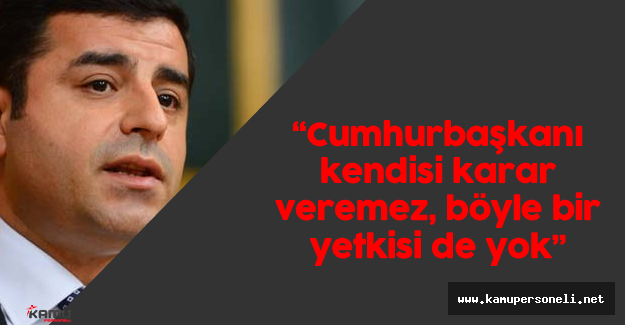 """Demirtaş: """"Suriyelileri Vatandaş Yapacağız TOKİ'ye Yerleştireceğiz! Bu Kadar Basit Mi?"""""""