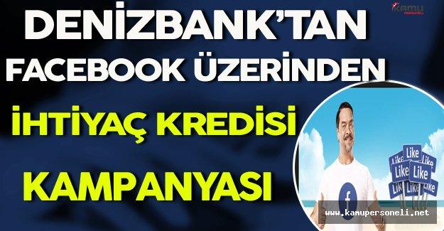 Denizbank'tan Facebook Üzerinden İhtiyaç Kredisi