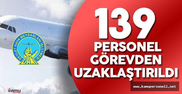 Devlet Hava Meydanları'nda 139 Personel Görevden Uzaklaştırıldı
