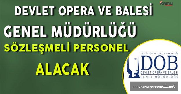 Devlet Opera ve Balesi Sözleşmeli Personel Alıyor