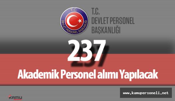 """Devlet Personel Başkanlığı (DPB) : """"Üniversiteler 237 Akademik Personel Alımı Yapacak"""""""