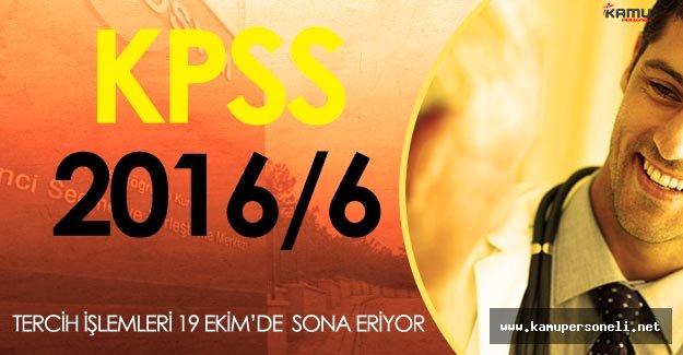 DİKKAT! KPSS 2016/6 Tercih İşlemleri 19 Ekim'de Sona Eriyor!