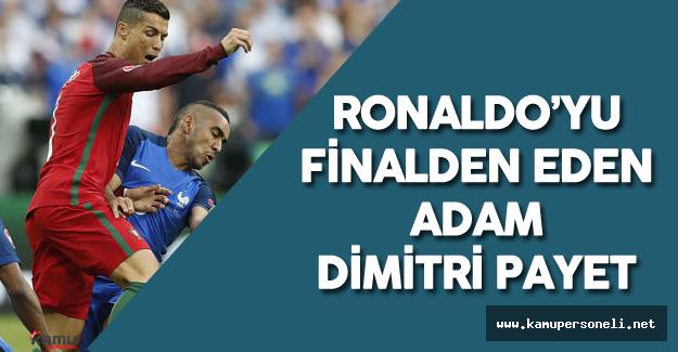 Dimitri Payet Sporseverlerin Hedefinde - Ronaldo'nun Sakatlanma Anı