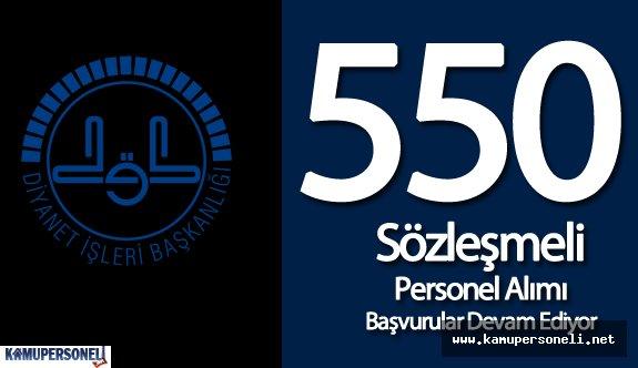 Diyanet İşleri Başkanlığı (DİB) 550 Sözleşmeli Personel Alımı Başvuruları Devam Ediyor