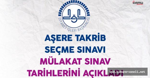 Diyanet İşleri Başkanlığı (DİB) Aşere Takrib Seçme Mülakat Sınav Tarihlerini Açıkladı