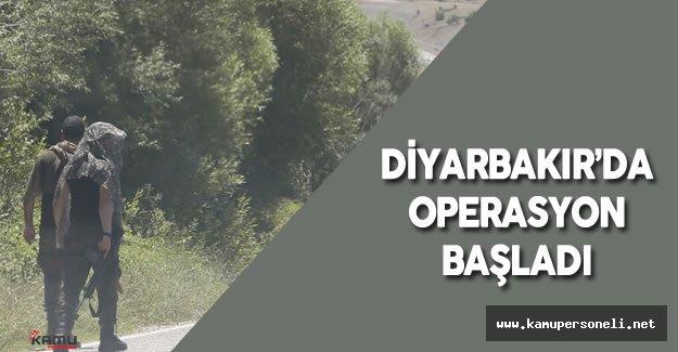 Diyarbakır'da Bölücü Terör Örgütüne Karşı Operasyon Başladı