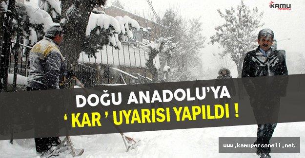 Doğu Anadolu'ya Şiddetli Kar Yağışı Uyarısı Yapıldı !