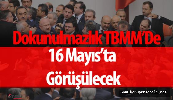 Dokunulmazlık Görüşmeleri TBMM'de 16 Mayıs'ta Başlayacak