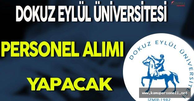 Dokuz Eylül Üniversitesi Personel Alımı Yapacak