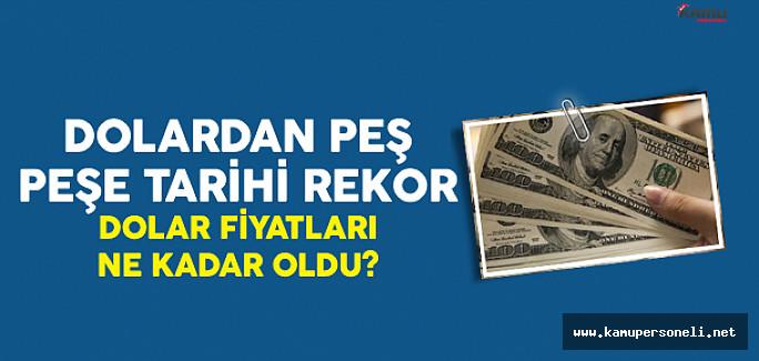 Dolar Son Zamanların En Büyük Rekorunu Kırdı! Dolar Ne Kadar Oldu?