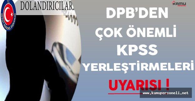 DPB'den Çok Önemli KPSS Yerleştirmeleri Uyarısı