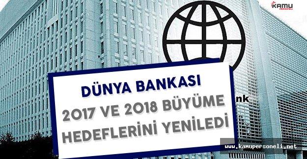 Dünya Bankası 2017 ve 2018 Büyüme Beklentilerini Yeniledi