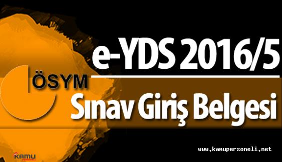 e-YDS 2016 5 Sınav Giriş Yerleri Yayımlandı