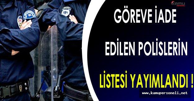 EGM Göreve İade Edilen Polislerin Listesi Açıklandı !