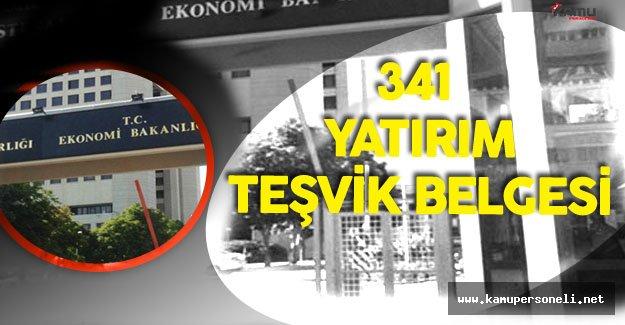 Ekonomi Bakanlığı Tarafından Ağustos Ayında 341 Yatırım Teşvik Belgesi Verildi