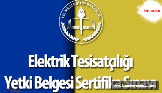 Elektrik Tesisatçılığı Yetki Belgesi Sertifika Sınavı Soru ve Cevapları - Yorumları