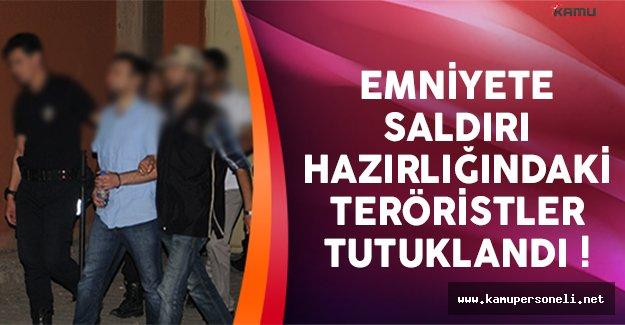 Emniyet Müdürlüğü'ne saldırı planlayan teröristler tutuklandı