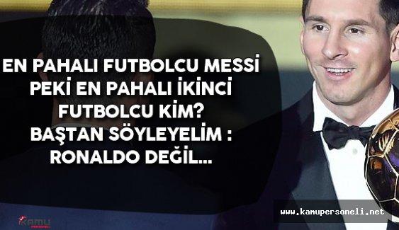 En Pahalı Futbolcu Belli ! Peki İkinci Kim?