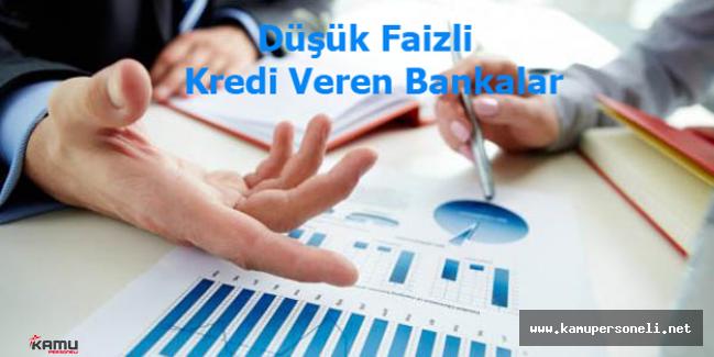 En Uygun Faiz Oranları İle Kredi Veren Bankalar ( En Uygun Kredi Faiz Oranları 2016)