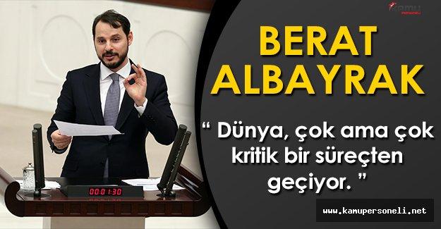 """Enerji Bakanı Berat Albayrak: """"Dünya çok ama çok kritik bir süreçten geçiyor"""""""
