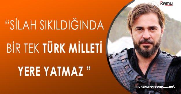 """Engin Altan Düzyatan: """" Havaya silah sıkıldığında, herkes yere yatar. Bir tek Türk Milleti yatmaz. """""""