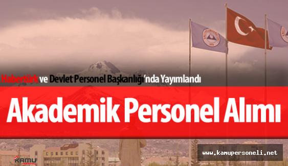 Erciyes Üniversitesi Akademik Personel Alımı Yapıyor