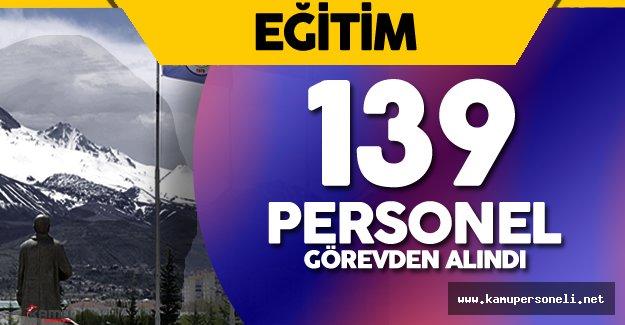 Erciyes Üniversitesi'nde Görevden Uzaklaştırılan Personel Sayısı 139 Oldu