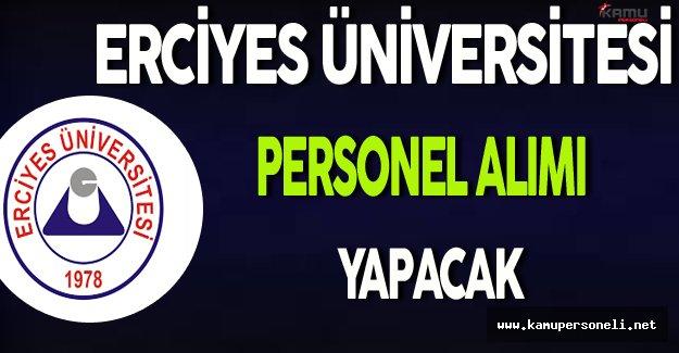 Erciyes Üniversitesi Personel Alım İlanı