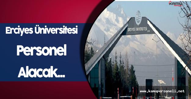 Erciyes Üniversitesi Personel Alımı Yapacak