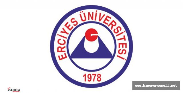 Erciyes Üniversitesi Sözleşmeli Personel Alımı Başvuruları Devam Ediyor